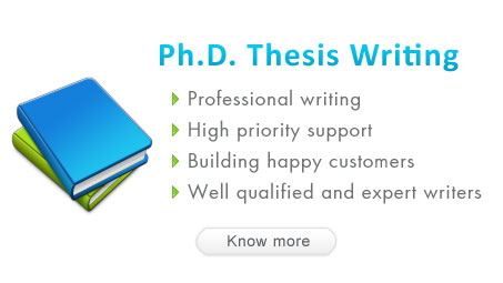 Ph.D. Thesis Writing Service